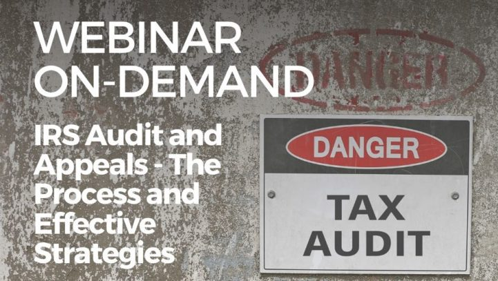 IRS Audit and Appeals – The Process and Effective Defense Strategies